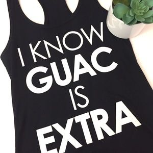 Cold Crush Tops - I Know Guac is Extra novelty Racerback Tee